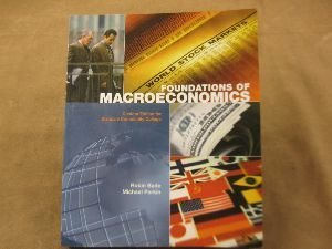 Foundations of Macroeconomics. Second Edition Custom Edition for Glendale Community College