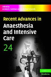 Recent Advances in Anaesthesia and Intensive Care: Volume 24 (v. 24)