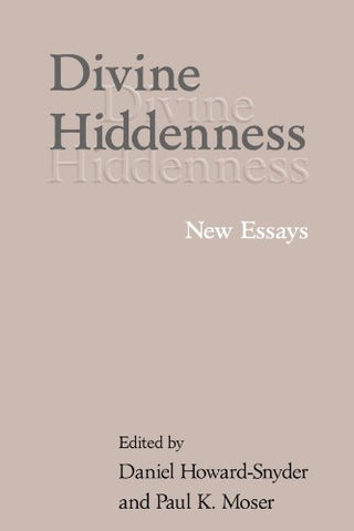 Divine Hiddenness: New Essays
