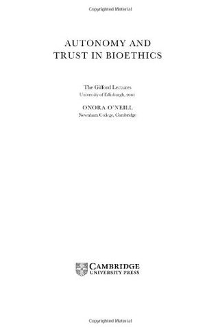 Autonomy and Trust in Bioethics (Gifford Lectures)