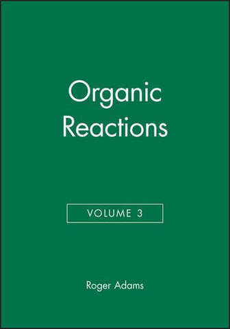 Organic Reactions, Volume 3