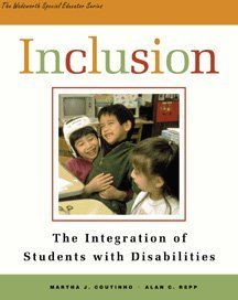 Inclusion: The Integration of Students with Disabilities (Wadsworth Special Educator Series)
