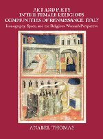 Art and Piety in the Female Religious Communities of Renaissance Italy