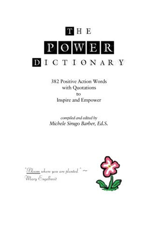The Power Dictionary: 382 Positive Action Words to Inspire and Empower