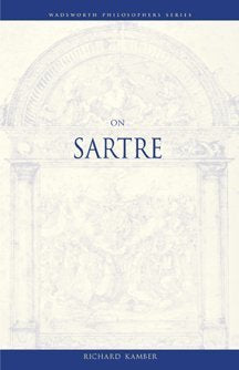 On Sartre (Philosopher (Wadsworth))