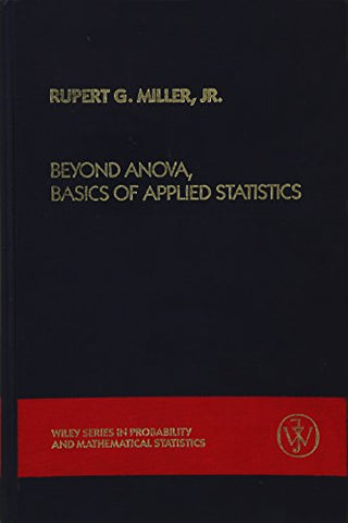 Beyond Anova, Basics of Applied Statistics (Wiley Series in Probability and Statistics)
