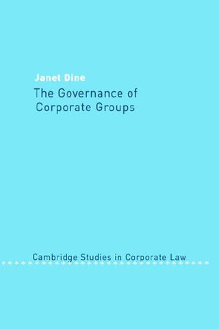 The Governance of Corporate Groups (Cambridge Studies in Corporate Law)