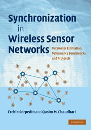 Synchronization in Wireless Sensor Networks: Parameter Estimation, Performance Benchmarks, and Protocols