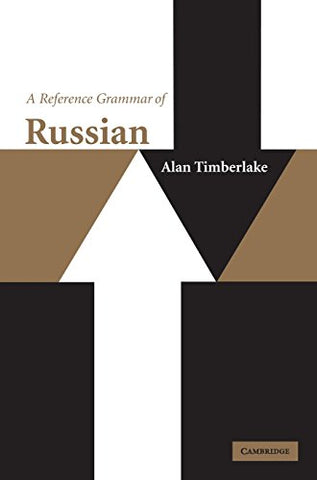 A Reference Grammar of Russian (Reference Grammars)