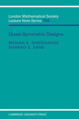 Quasi-symmetric Designs (London Mathematical Society Lecture Note Series)
