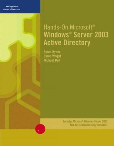 Hands-On Microsoft Windows Server 2003 Active Directory (Networking)