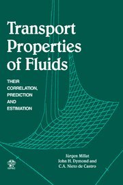 Transport Properties of Fluids: Their Correlation, Prediction and Estimation