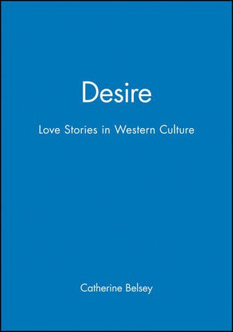Desire: Love Stories in Western Culture