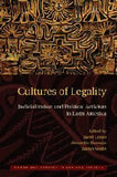 Cultures of Legality: Judicialization and Political Activism in Latin America (Cambridge Studies in Law and Society)
