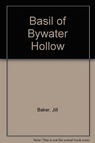 Basil of Bywater Hollow