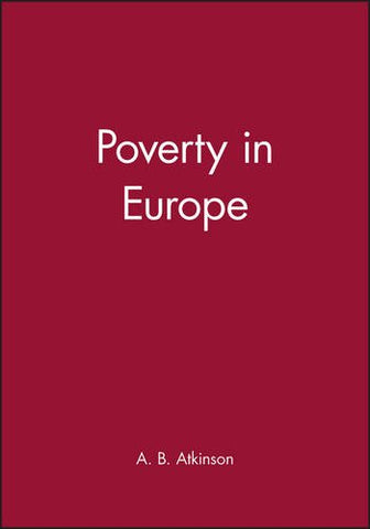 Poverty in Europe (Yrjo Jahnsson Lectures)