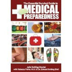 The Essential Survival Guide to Medical Preparedness