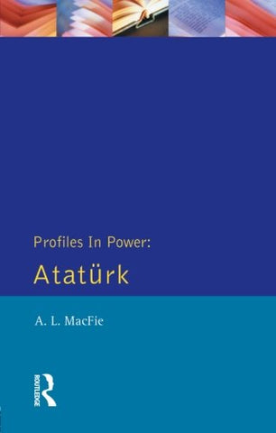 Ataturk (Profiles In Power)