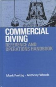 Commercial Diving Reference and Operations Handbook