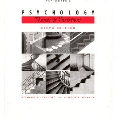 Study Guide for Weitens Psychology: Themes and Variations, 6th