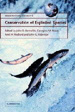 Conservation of Exploited Species (Conservation Biology)