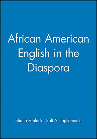 African American English in the Diaspora (Language in Society)