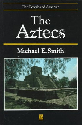Aztecs (Peoples of America)