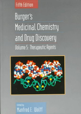 Therapeutic Agents, Volume 5, Burger's Medicinal Chemistry and Drug Discovery, 5th Edition
