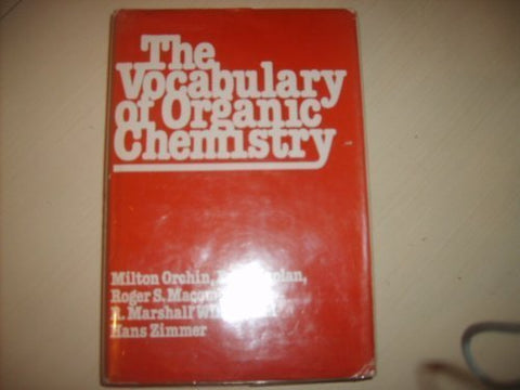 The Vocabulary of Organic Chemistry
