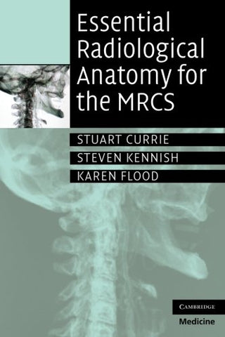 Essential Radiological Anatomy for the MRCS