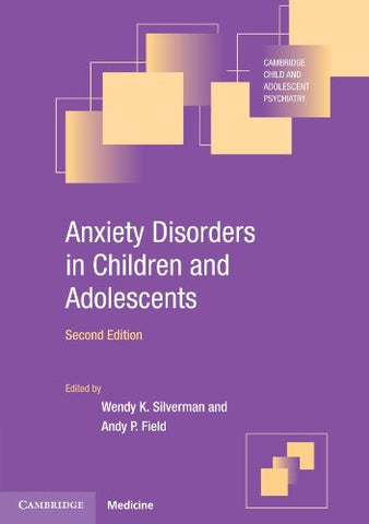 Anxiety Disorders in Children and Adolescents (Cambridge Child and Adolescent Psychiatry)