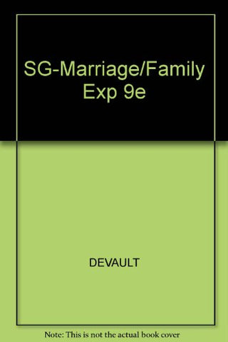 Study Guide for Strong/DeVault/Cohens The Marriage & Family Experience: Intimate Relationships in a Changing Society, 9th