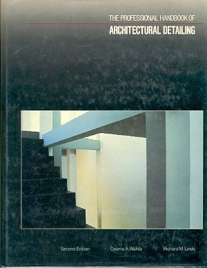 The Professional Handbook of Architectural Detailing