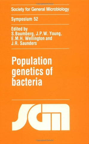 Population Genetics of Bacteria: Symposium 52 (Society for General Microbiology Symposia)