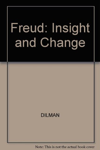 Freud, Insight and Change
