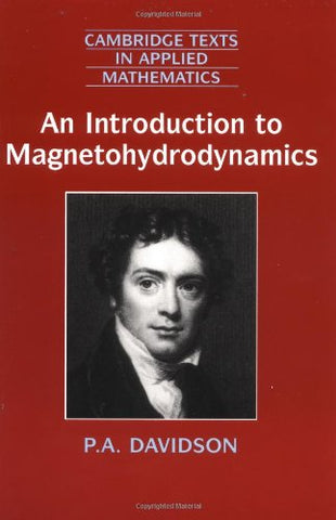 An Introduction to Magnetohydrodynamics (Cambridge Texts in Applied Mathematics)