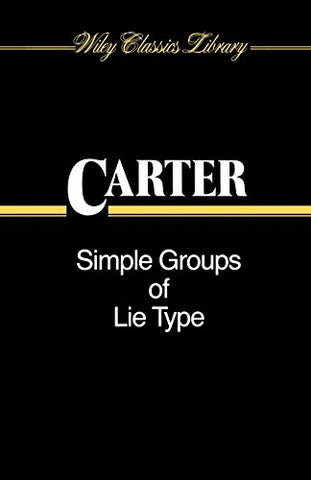 Simple Groups of Lie Type (Wiley Classics Library)