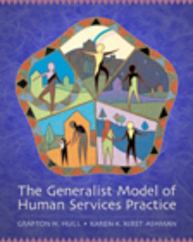 Cengage Advantage Books: The Generalist Model of Human Service Practice (with Chapter Quizzes and InfoTrac)