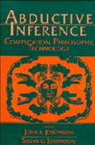 Abductive Inference: Computation, Philosophy, Technology