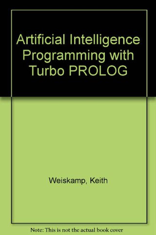 Exploring Artificial Intelligence With Turbo PROLOG