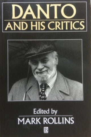 Danto and his Critics (Philosophers and their Critics)