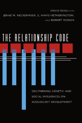 The Relationship Code: Deciphering Genetic and Social Influences on Adolescent Development (Adolescent Lives)