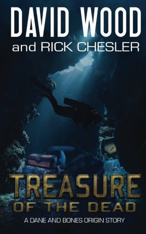 Treasure of the Dead: A Dane and Bones Origin Story (Dane Maddock Origins) (Volume 9)