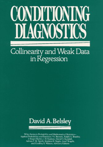 Conditioning Diagnostics: Collinearity and Weak Data in Regression