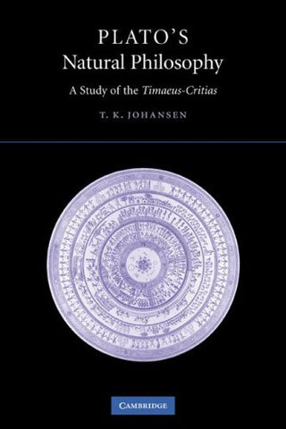 Plato's Natural Philosophy: A Study of the Timaeus-Critias