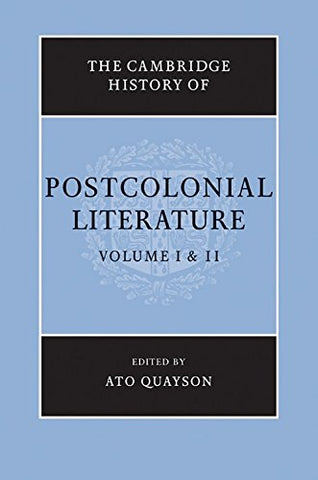 The Cambridge History of Postcolonial Literature 2 Volume Set