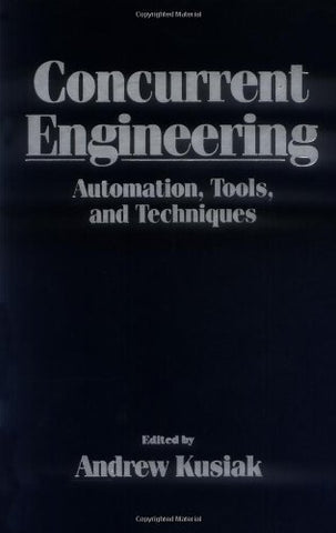 Concurrent Engineering: Automation, Tools, and Techniques