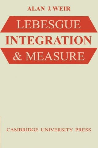 Lebesgue Integration and Measure