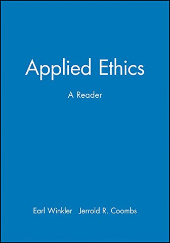 Applied Ethics: A Reader