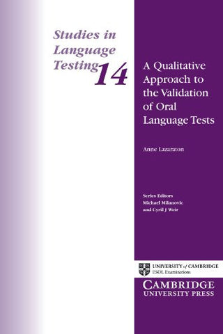 A Qualitative Approach to the Validation of Oral Language Tests (Studies in Language Testing)